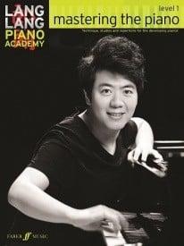 Lang Lang Piano Academy - Mastering the Piano Level 1