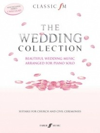 Classic FM Wedding Collection for Piano published by Faber