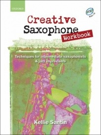 Creative Saxophone Workbook with CD by Clark/Santin published by OUP