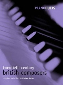 Piano Duets : 20th Century British Composers published by OUP