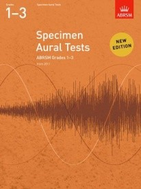 Specimen Aural Tests Grade 1 - 3 published by Associated Board of the Royal Schools of Music (ABRSM)