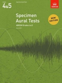Specimen Aural Tests Grade 4 & 5 published by Associated Board of the Royal Schools of Music (ABRSM)