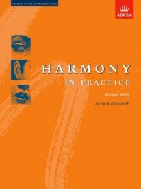 Harmony in Practice Answer Book by Butterworth published by Associated Board of the Royal Schools of Music (ABRSM)