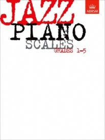 Jazz Piano Scales Grade 1 - 5 published by ABRSM