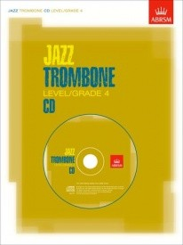 Jazz Trombone CD Grade 4 published by Associated Board of the Royal Schools of Music (ABRSM)