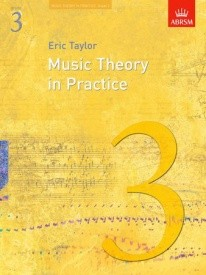 Music Theory in Practice Grade 3 Revised Edition by Taylor published by Associated Board of the Royal Schools of Music (ABRSM)