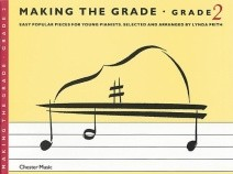 Making the Grade : Grade 2 Piano published by Chester
