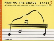 Making the Grade : Grade 3 Piano published by Chester