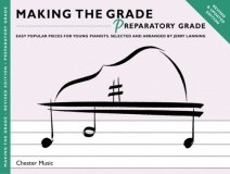 Making the Grade : Preparatory Grade Piano Revised Edition published by Chester