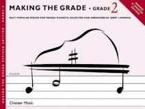 Making the Grade : Grade 2 Piano Revised Edition published by Chester