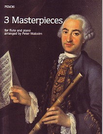 3 Masterpieces (Malcolm) PEM36 for Flute published by Pan Educational Music