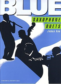Blue Saxophone Duets by Rae published by Universal Edition
