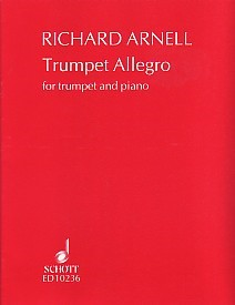 Trumpet Allegro by Arnell for Trumpet published by Schott and Co