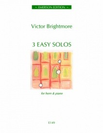 3 Easy Solos E149 by Brightmore for French Horn published by Emerson