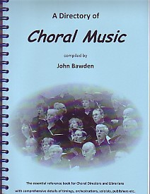 A Dictionary of Choral Music by Bawden published by Cathedral Music