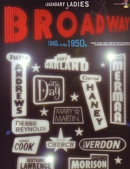 Legendary Ladies of Broadway 1940s - 1950s Book & CD published by International Music Publications (IMP)