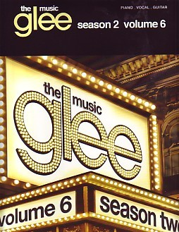 Glee - Season 2 Volume 6 published by Hal Leonard