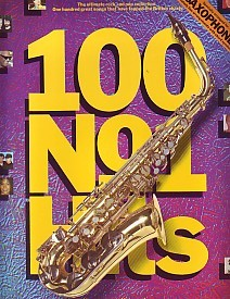 100 No 1 Hits for Saxophone published by Wise