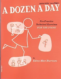 Dozen a Day Book 4 (Lower Higher) by Burnam for Piano published by Willis Music