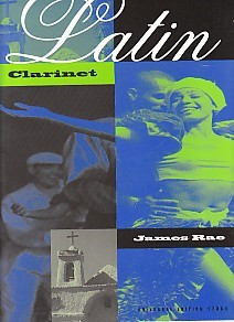Latin Clarinet by Rae published by Universal Edition