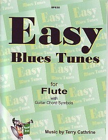 Easy Blues Tunes for Flute Solo by Cathrine for Flute published by Spartan Press