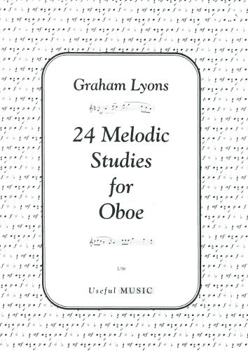 24 Melodic Studies by Lyons for Oboe published by Useful Music