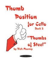 Mooney: Thumb Position for Cello Book 2 ''Thumbs of Steel'' published by Warner