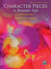 Mier: Character Pieces in Romantic Style Book 2 for Piano published by Alfred