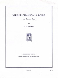 Vieille Chanson à Boire by Goossens for Bassoon published by Leduc