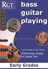 Registry of Guitar Tutors - Bass Guitar Playing Early Preliminary-Grade 2