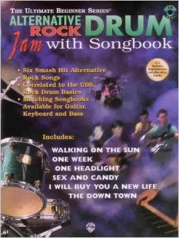 Alternative Rock Drum: Jam With Songbook (The Ultimate Beginner Series) published by IMP