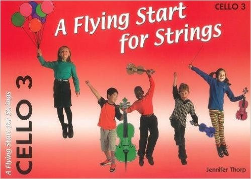 A Flying Start for Strings - Volume 3 for Cello published by Flying Start
