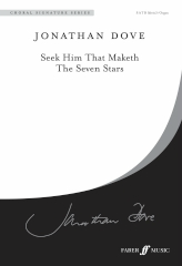 Dove: Seek Him That Maketh SATB published by Faber