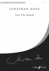 Dove: Into Thy Hands SATB published by Faber