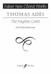 Adès: The Fayrfax Carol SATB published by Faber
