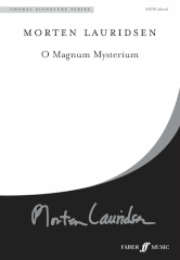 O Magnum Mysterium SATB by Morten Lauridsen published by Faber