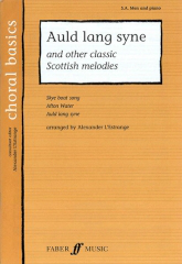 Auld Lang Syne & Other Classic Scottish Melodies SA/Men published by Faber