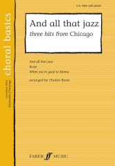 And All That Jazz: Three Hits From Chicago SA/Men published by Faber