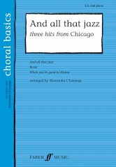 And All That Jazz: Three Hits from Chicago SA published by Faber
