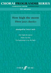 Arch: How High The Moon Three Jazz Classics SSA published by Faber