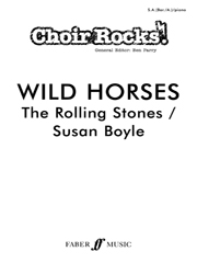 Choir Rocks! Wild Horses SA(Bar/A) published by Faber