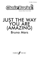 Choir Rocks! Just The Way You Are (Amazing) SA(Bar/A) published by Faber