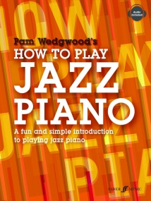 How to Play Jazz Piano by Wedgwood published by Faber