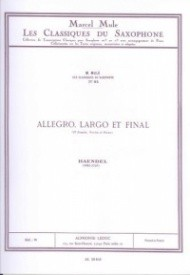 Handel: Allegro, Largo et Finale Op.1 No.12 for Alto Saxophone published by Leduc