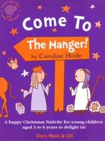 Come to the Manger Book & CD published by Grumpy Sheep
