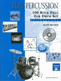Play Percussion: 100 Rock Fills for Drum Kit for Percussion published by UMP