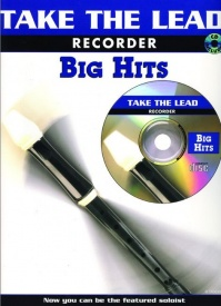 Take The Lead: Big Hits for Recorder Book & CD published by IMP