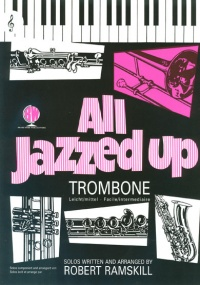 All Jazzed Up for Trombone (Treble Clef) Book & CD published by Brasswind