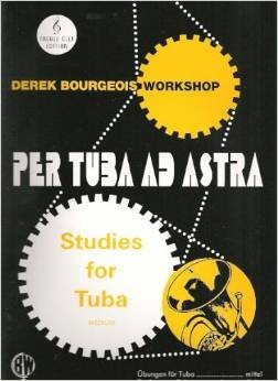 Bourgeois: Per Tuba Ad Astra For Tuba (Treble Clef) published by Brasswind