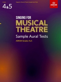 Singing for Musical Theatre Sample Aural Tests Grades 4 - 5 published by ABRSM
